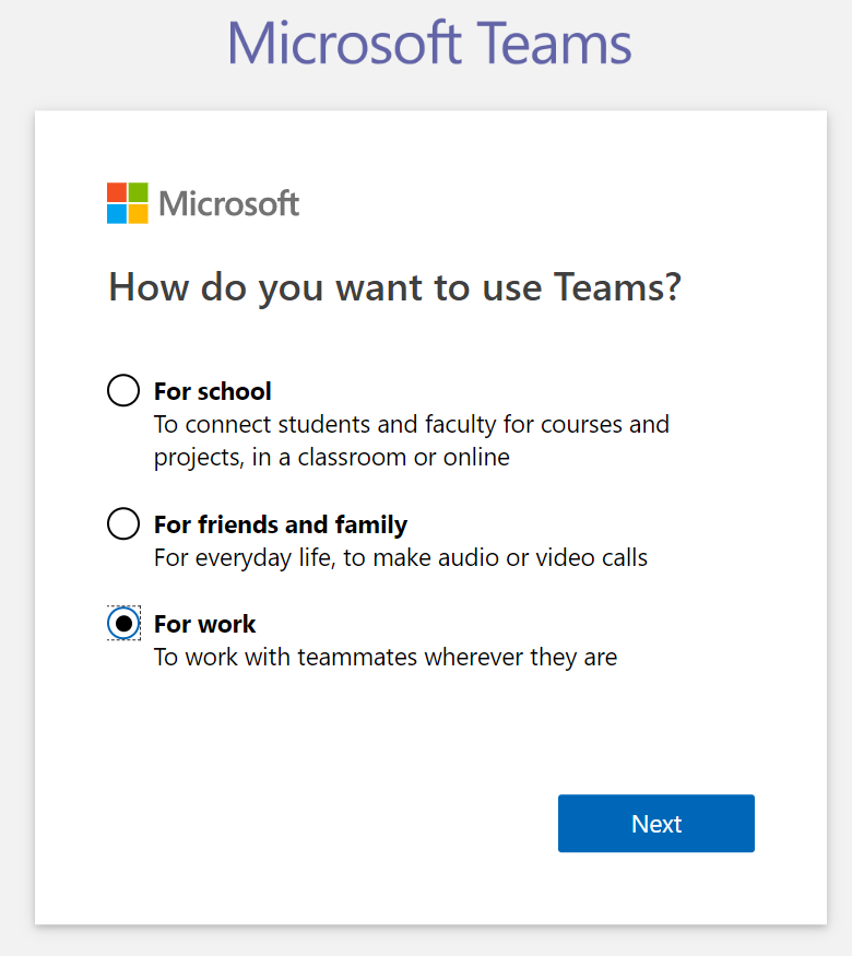 Microsoft Teams - Signup step 3 - IMPORTANT: Select 'For work'